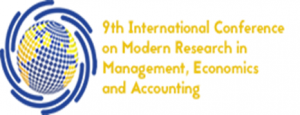 THE 9TH INTERNATIONAL CONFERENCE ON MODERN RESEARCH IN MANAGEMENT, ECONOMICS AND ACCOUNTING
